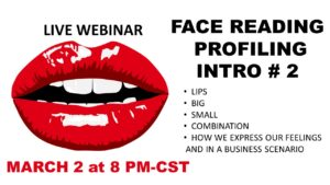 INTRODUCTION # 2 TO FACE READING PROFILING- LIPS